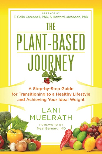 The Plant-Based Journey will take you on the awesome passage to healthy, sustainable choices